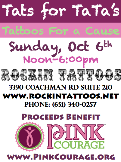 Tats for ta ta 39 s tattoos for a cause pink courage for Rockin tattoo eagan
